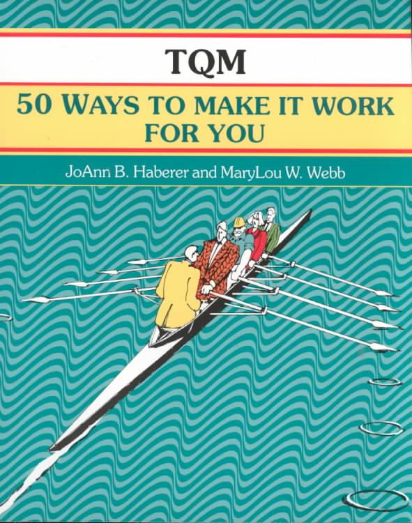 Tqm By Haberer, Joann B./ Webb, Marylou W.